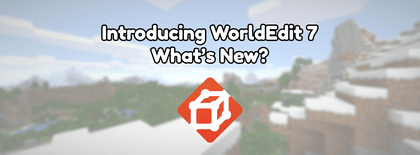 Introducing WorldEdit 7: What's New?