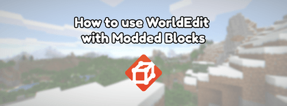 How to use WorldEdit with Modded Blocks