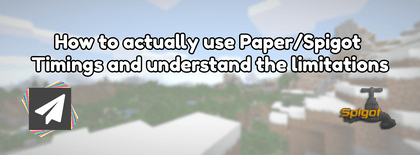 How to best understand Paper and Spigot Minecraft Timings