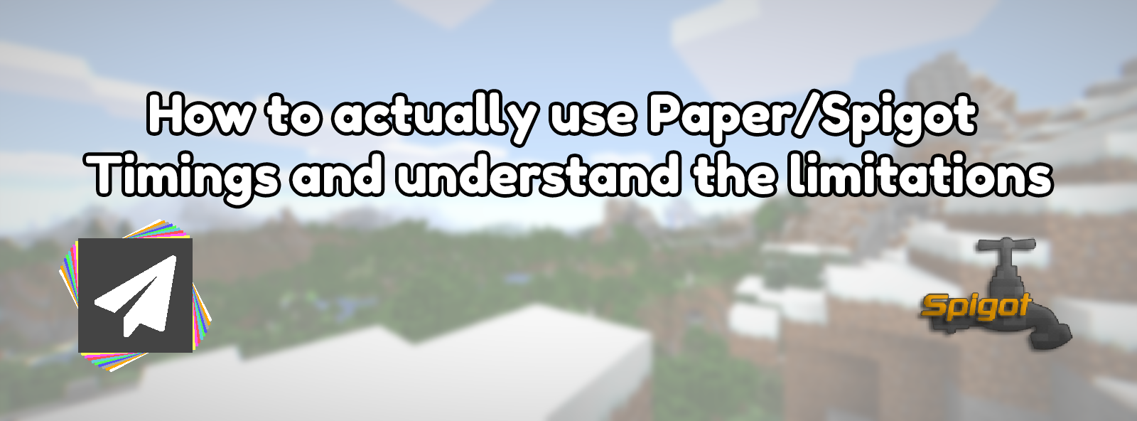 How to actually use Paper/Spigot Timings and understand the limitations