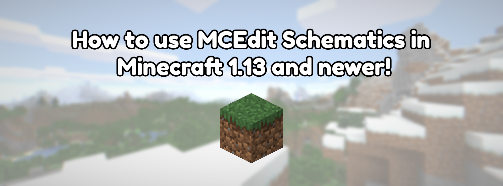 How to use MCEdit Schematics in Minecraft 1.13, 1.14, 1.15, 1.16, and newer!
