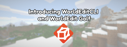 Introducing WorldEditCLI and WorldEdit Golf