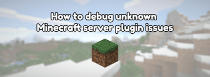 How to solve unknown Minecraft server plugin issues